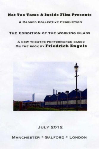 Click to view Engels Condition of the Working Class at Salford Arts Theatre