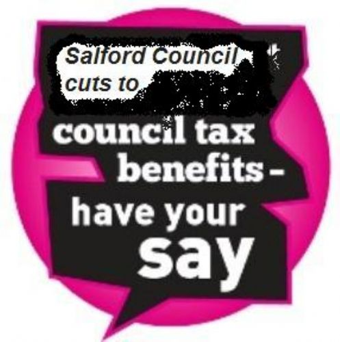Click to view Salford Council Cuts to Council Tax Benefits